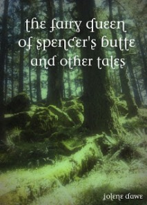 The Fairy Queen of Spencer's Butte
