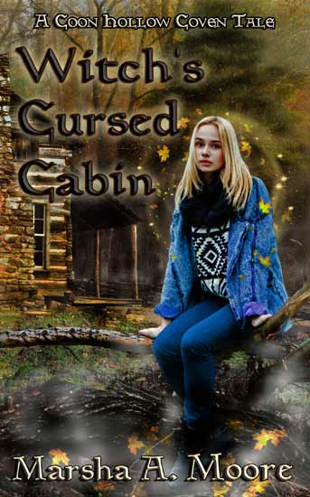 Witch's Cursed Cabin by Marsha A. Moore, paranormal witch fiction