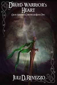 Druid Warrior's Heart by Juli D. Revezzo, Celtic mythology, Medieval romance