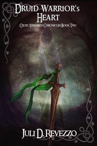 Druid Warrior's Heart by Juli D. Revezzo, Celtic mythology, Medieval romance