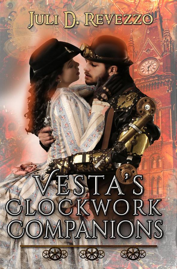 Vesta's Clockwork Companions, steampunk romance, Juli D. Revezzo