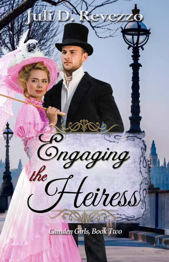 Engaging the Heiress by Juli D. Revezzo, fake engagement romance, fake engagement, Victorian Romance, new Historical romance, older man younger woman romance, historical romance young adult, historical young adult fiction, historical romance clean