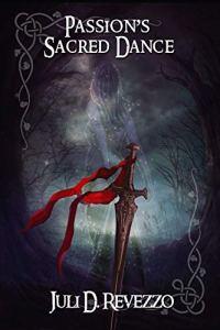 Passion's Sacred Dance by Juli D. Revezzo, paranormal romance