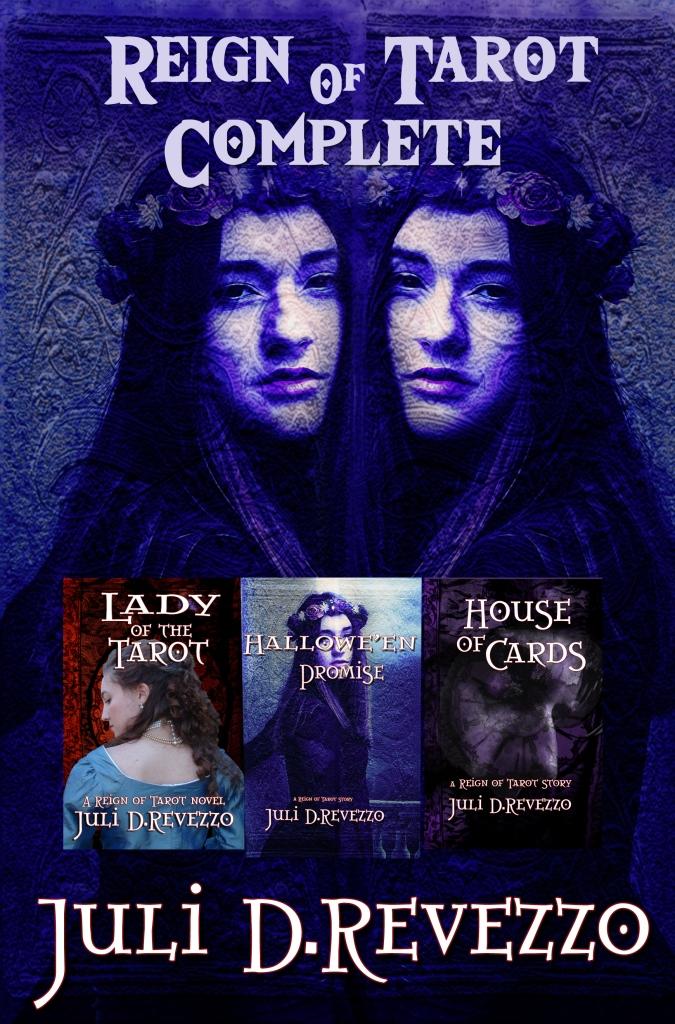 Reign of Tarot by Juli D. Revezzo, Gothic romance