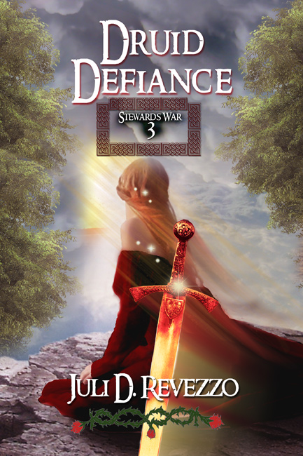Druid Defiance (Stewards War book 3) by Juli D. Revezzo, paranormal romance, now available at Amazon, ebook, paperback, druids, Celtic romance, Irish romance,